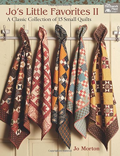 Fiction Kostüme Non (2: Jo's Little Favorites II : A Classic Collection of 15 Small Quilts: A Classic Collection of 15 Small)