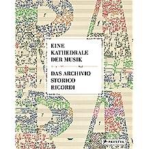 Eine Kathedrale der Musik: Das Archivio Storico Ricordi