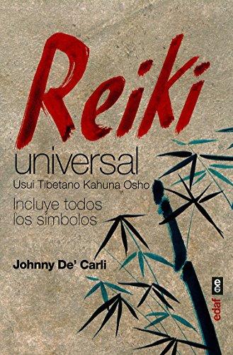 REIKI UNIVERSAL. USUI TIBETANO KAHUNA OSHO (Nueva...