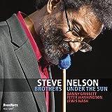Songtexte von Steve Nelson - Brothers Under the Sun