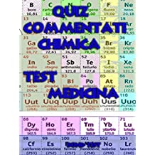 Quiz Commentati Chimica Medicina