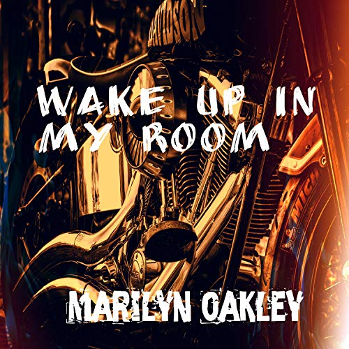 Wake Up in My Room