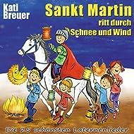 Sankt Martin ritt durch Schnee und Wind - Die 25 schönsten Laternenlieder