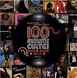 100 Albums Indispensables Soul, Funk et Rnb