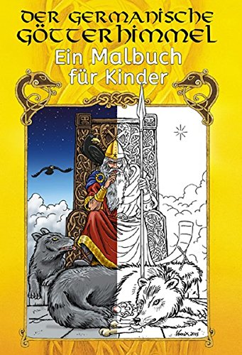 Der germanische Götterhimmel - Ein Ausmalbuch für Kinder: The Nordic Pantheon - A Colouringbook for Kids