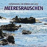 Meeresrauschen (ohne Musik) - Naturklänge für Körper und Geist - Entspannung und Wellness für die Seele -