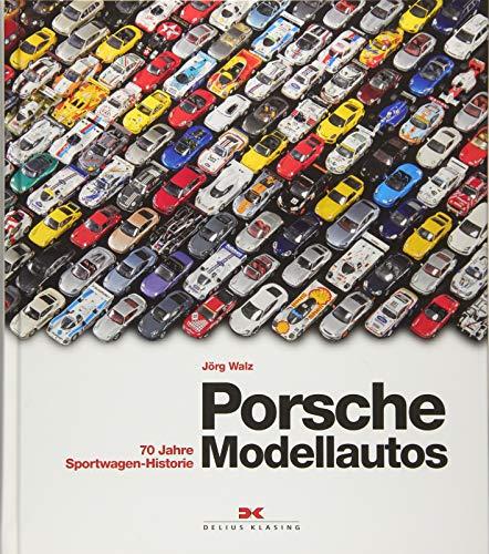 Porsche-Modellautos: 70 Jahre Sportwagen-Historie