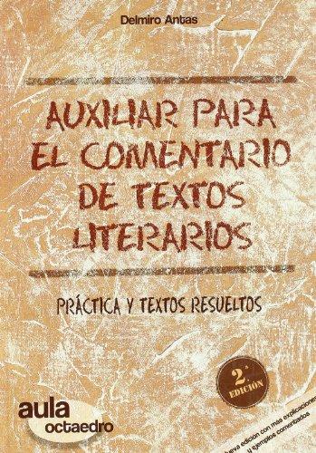 Auxiliar para el comentario de textos literarios: Práctica y textos resueltos (Aula Octaedro) - 9788480638234