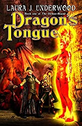 Dragon's Tongue: Book 1 of the