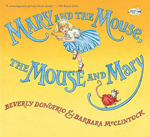 Mary And The Mouse, The Mouse And Mary (Mary & the Mouse)