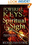 Powerful Keys to Spiritual Sight