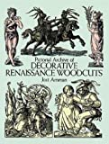 Pictorial Archive of Decorative Renaissance Woodcuts by Jost Amman (1968-06-01)