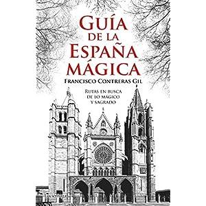 Guía de la España mágica (Guías mágicas) 15