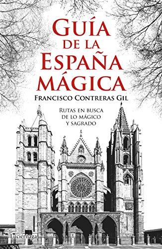 Guía de la España mágica (Guías mágicas)
