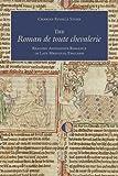 The Roman 'de toute Chevalerie': Reading Alexander Romance in Late Medieval England