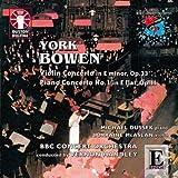 York Bowen Piano & Violin Concertos