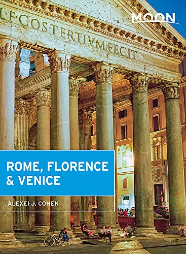Moon Rome, Florence & Venice (Travel Guide)