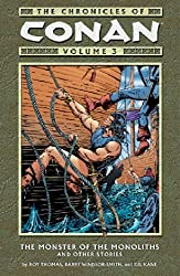 The Chronicles of Conan Volume 3: The Monster of the Monoliths and Other Stories: v. 3 by Roy Thomas (2005-01-18)