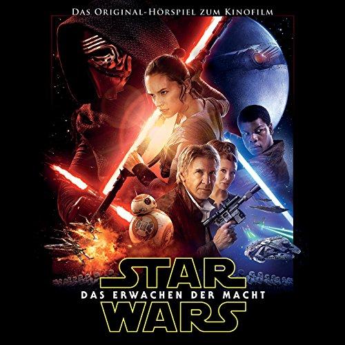 Star Wars: Das Erwachen der Macht (Das Original-Hörspiel zum Kinofilm)