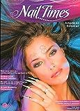 'NailTimes - Ausgabe No3' Fachzeitschrift für Fingernagelmodellage in Deutsch und Englisch mit bebilderten Step-by-Step-Anleitungen