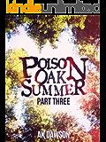 Poison Oak Summer Part Three