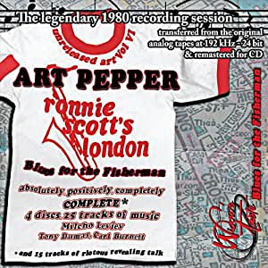 Blues for the Fisherman: Unreleased Art Pepper. Vol 6