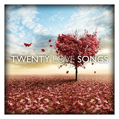 Twenty Love Songs