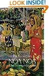 Noa Noa: The Tahiti Journal of Paul G...