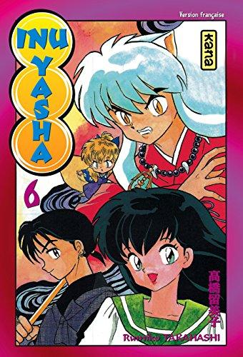 Inu-Yasha, tome 6 par Rumiko Takahashi