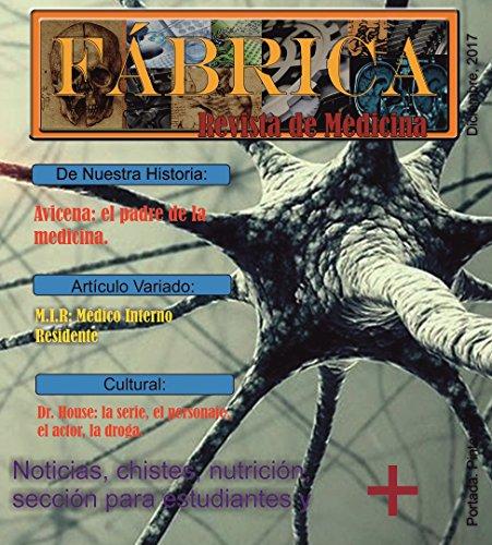 FABRICA, Revista de Medicina, dic2017: Revista digital de medicina por Carlos Llapur