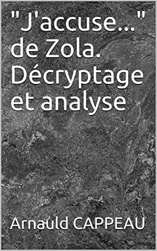 j-39-accuse-de-zola-dcryptage-et-analyse-les-grands-textes-politiques-franais-dcrypts-t-18