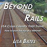 Beyond the Rails: USA Cross-Country Train Travel