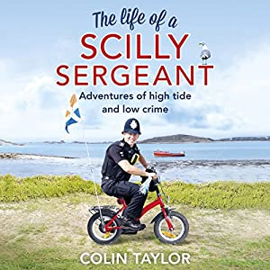The Life of a Scilly Sergeant (Audio Download): Amazon co uk
