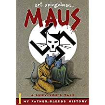 1: Maus I: A Survivor's Tale: My Father Bleeds History (Pantheon Graphic Novels, Band 1)