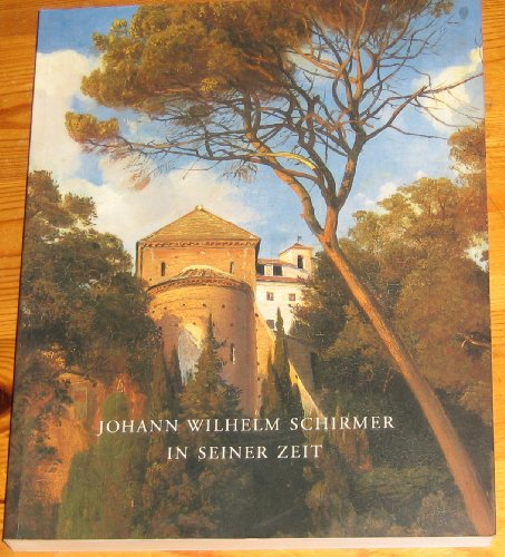 johann-wilhelm-schirmer-in-seiner-zeit-ausstellungsausgabe