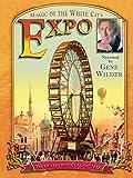Expo - Magic of the White City