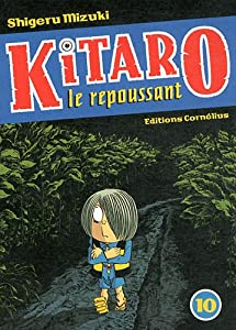 Kitaro le repoussant Edition simple Tome 10