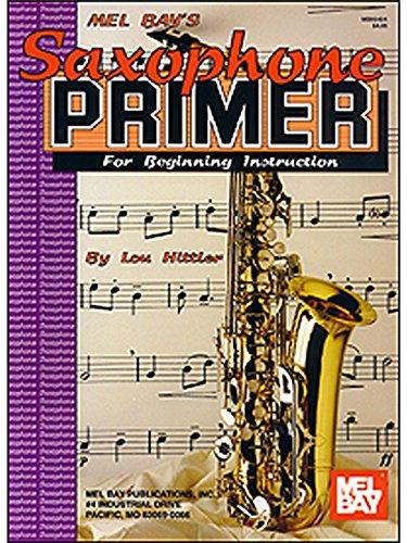 Saxophone Primer. Sheet Music for Alto Saxophone