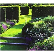 The Barn Garden: Making a Place by Stuart-Smith, Tom, Stuart-Smith, Sue ( 2011 )