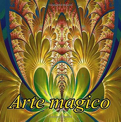 Arte magico: libro para colorear para adultos: Volume 1