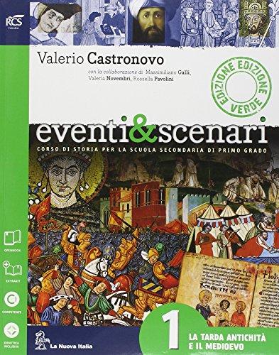 Eventi & scenari. Ediz. verde. Con Atlante. Per la Scuola media. Con e-book. Con espansione online: 1