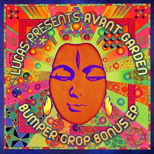 Avant Garden Bumper Crop Bonus EP (Bumper Space)
