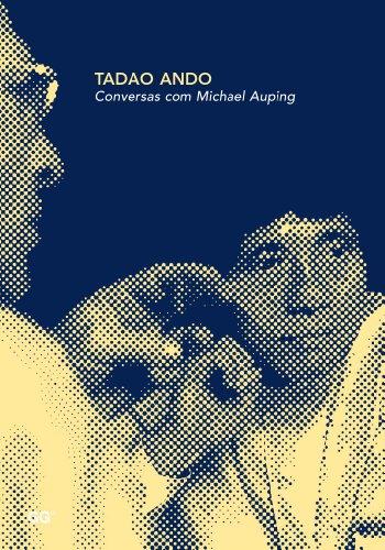 Tadao Ando. Conversas com Michael Auping