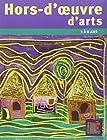 Hors-d'oeuvre d'arts - Des projets autour des artistes - 3 a 8 ans