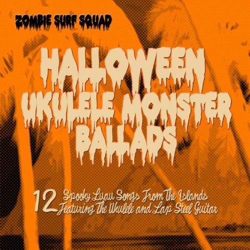 Halloween Ukulele Monster Ballads [Clean]