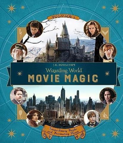 J.K. Rowling's Wizarding World: Movie Magic 1: Extraordinary People and
