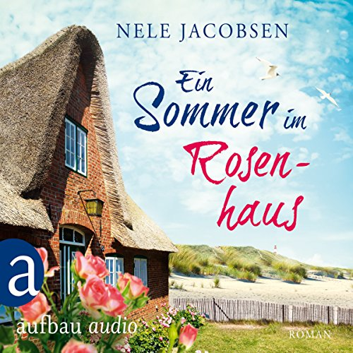 Buchseite und Rezensionen zu 'Ein Sommer im Rosenhaus' von Nele Jacobsen