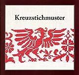 Kreuzstichmuster: Teil 4 (Kleine Schriften des Landschaftsmuseums im Schloss Trautenfels am Steiermärkischen Landesmuseum Joanneum)