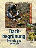 Dachbegrünung: Intensiv und extensiv (Der Gartenprofi)