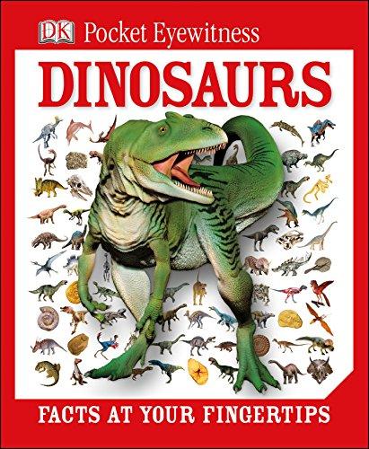 DK Pocket Eyewitness Dinosaurs: Facts at Your Fingertips